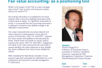 Fair Value Accounting: as a Positioning tool