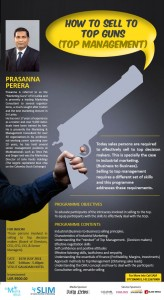 How to Sell to Top Guns (Top Management) By Prasanna Perera