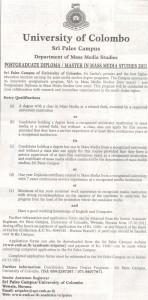 Postgraduate Diploma  Master in Mass Media Studies 2011 – University of Colombo