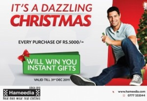 Win the Instant Gifts in every purchases of Rs.5000.00 at Hameedia in this charismas season