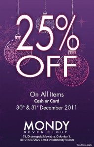 25% OFF on All Items on MONDY on 30th & 31st December 2011