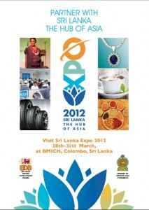EXPO 2012 Srilanka – Exhibition from 28th to 31st March 2012 in Srilanka