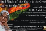 Ignited Minds of the Youth is Greatest Resource for the Nation – Special Lecture by Dr.Abdul Kalam on 21st January 2012 at BMICH for Free of Charge