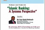 Islamic Banking: A Systems Perspective – Free Public Lecture on 26th January 2012