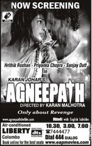Agneepath Screening in Liberty Srilanka