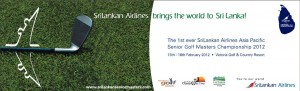 Asia Pacific Senior Golf Masters Championship 2012 in Srilanka - 15th to 18th February 2012