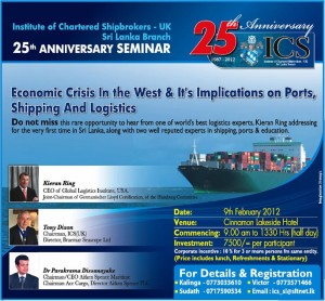 Economic Crisis in the West & its Implications on Ports, Shipping and Logistics Seminar on 9th February 2012 in Srilanka