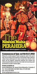 The Nawam Maha Perahera – The largest Cultural Pageant in Colombo on 6th and 7th February 2012