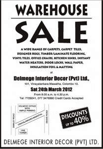 Delmege Interior Décor (Pvt) Ltd Warehouse Sale; Discounts up to 40% only on 24th March 2012