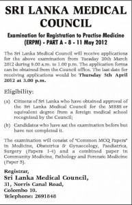 Examination for Registration to Practice Medicine (ERPM Part 1) Examination 8 to 11th May 2012 by Srilanka Medical Council
