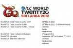 ICC World Twenty 20 (T20) World Cup – Srilanka 2012 Ticket Launched on 24th Saturday 2012