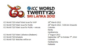 ICC World Twenty 20 (T20) 2012 Ticket Issuing Information
