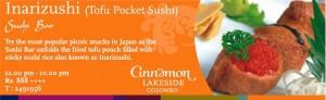 Inarizushi (Tofu Pocket sushi) – Rs. 888.00 +++ @ Cinnamon Lakeside, Colombo