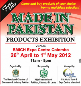 Made in Pakistan – Product Exhibition in BMICH, Colombo 26th April to 1st May 2012