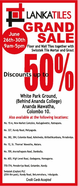 Lanka Tiles Grand Sales 50 Off From 26th To 30th June