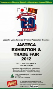 JASTECA EXHIBITION & TRADE FAIR 2012 in Colombo from 15th, 16th and 17th June 2012 at BMICH