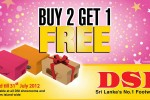 DSI buy 2 get 1 Free offer in Srilanka valid till 31st July 2012