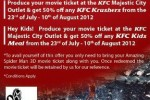 Enjoy Spiderman Movie and Enjoy 50% off at Majestic KFC with Movie Ticket