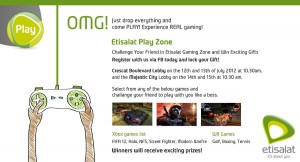 Etisalat Play Zone in Crescat and Majestic City from 12th to 15th July 2012