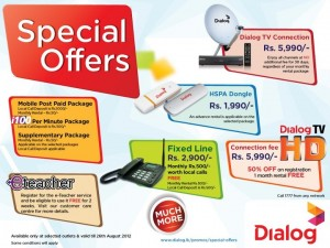 Dialog Special Offers on Mobile Sim, Fixed Line, HSPA, Dialog TV till 26th August 2012