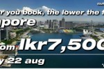 Tiger airways Latest Deal for Colombo – Singapore flight Deal for Rs. 7,500.00