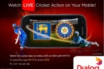 Watch India Tours Srilanka Cricket Matches on CSN on Dialog Mobile