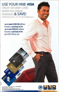 HNB VISA Cash back Offer till 15th September 2012