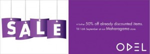 ODEL 50% Discounts still 16th September 2012