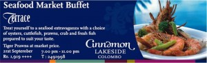 Seafood Market Buffet in Cinnamon Lakeside Colombo
