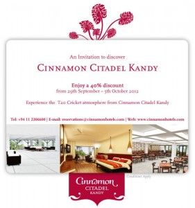 Cinnamon Citadel Kandy 40% Discounts till 5th October 2012