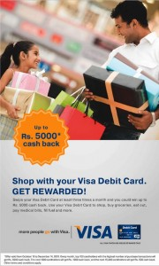 VISA Debit Card Cash Back offer from 12th Oct. to 15th Dec. 2012