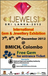 Jewels Srilanka 2012 – International Gem & Jewellery Exhibition – 7 to 9 Dec. 2012