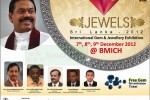 Jewels Sri Lanka 2012 Starts today – 7th December 2012