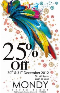 Mondy 25% Off on 30th & 31st Dec, 2012