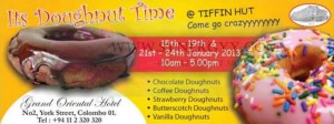 Its Doughnut Time at Grand Oriental Hotel - 21st to 24th January 2013