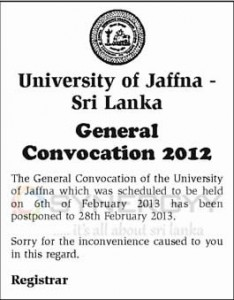 General Convocation 2012 will be on 28th February 2013 - University of Jaffna -Sri Lanka