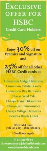 Upto 30% off for HSBC Credit Cardholders at Cinnamon and Chaaya Range Hotels – From 15th January to 28th February 2013
