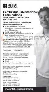 IGCSE, O-LEVEL, AS & A-LEVEL MAYJUNE 2013 Cambridge International Examinations – Closing date 6 February 2013