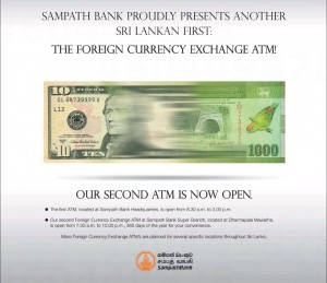Sampath Bank Foreign Exchange ATM now at Dharmapala Mawatha