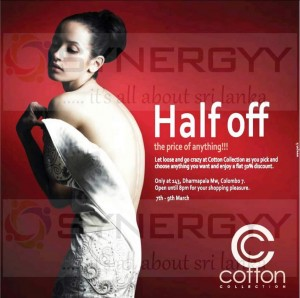 The Cotton Collection announces the special offer of 50% discounts from 7th March to 9th March 2013.