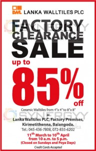 Lanka Wall tiles PLC Factory Clearance Sale up to 85% from 11th March to 10th April 2013