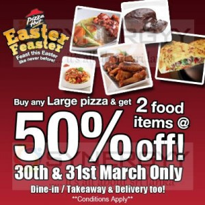 Pizza Hut Special 50% off on 30th and 31st March 2013
