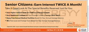 Sampath Bank Senior Citizens Account for earn Interest TWICE a month!
