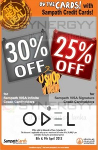 25% & 30% Discounts for Sampath Bank Credit Card at ODEL on 8th and 9th April 2013