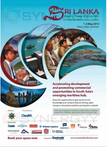 Sri Lanka Ports, Trade & Logistics Conference, Exhibition and Awards from 1st to 3rd May 2013