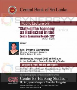 State of Economy as Reflected in the Central Bank Annual Report 2012 – a Public lecture ( Free of Charge)