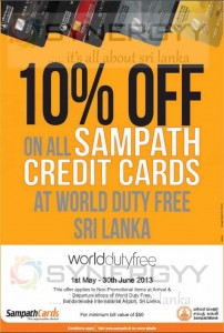 10% Off at World Duty FREE Shop for – Sampath Bank Credit Card  Valid till 30th June 2013