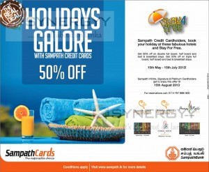 50% OFF Sampath Credit Cardholders from 15th May to 15th July 2013