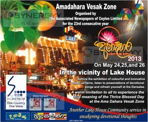 Amadahara Vesak Zone at Lake House, Colombo - 24th,25th and 26th May 2013