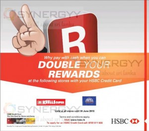Double your HSBC Rewards by Shopping from Arpico Super Centre and Keells Super - till 30th June 2013